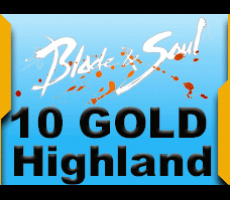 Blade and Soul Highland Gate 10 Gold