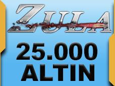 25.000 Zula Altını + (2.500 Bonus Zula Altını)