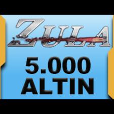 5.000 Zula Altını